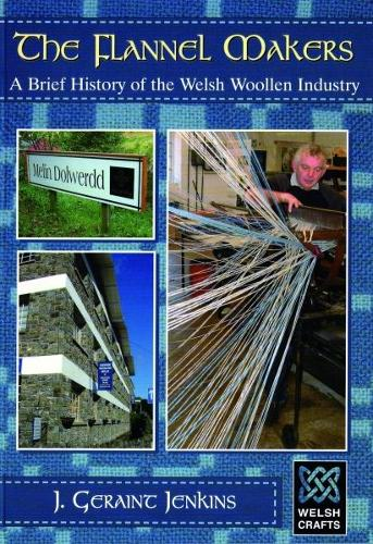 Welsh Crafts: Flannel Makers, The (Paperback)