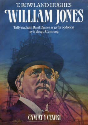Cyfres Cam at y Cewri: William Jones - Ar Gyfer Oedolion Sy'n Dysgu Cymraeg (Paperback)