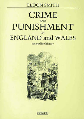 Crime and Punishment in England and Wales (Paperback)