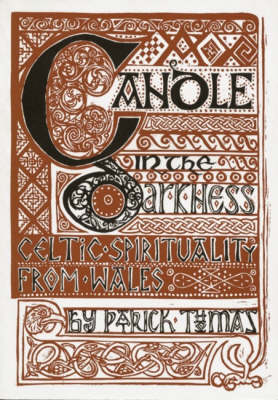 Candle in the Darkness: Celtic Spirituality from Wales (Paperback)