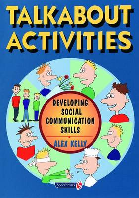Talkabout Activities: Developing Social Communication Skills - Talkabout (Paperback)