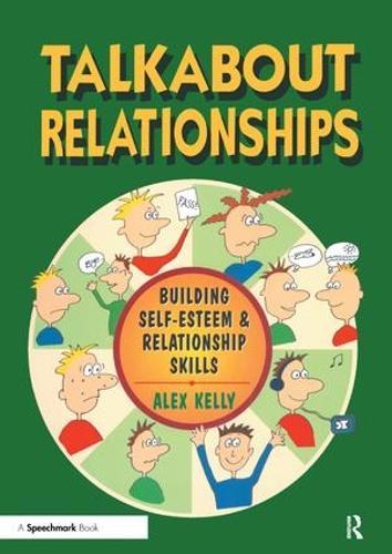 Talkabout Relationships: Building Self-Esteem and Relationship Skills - Talkabout (Paperback)