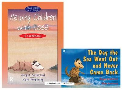 Helping Children with Loss & The Day the Sea Went Out and Never Came Back: Set - Helping Children with Feelings (Paperback)