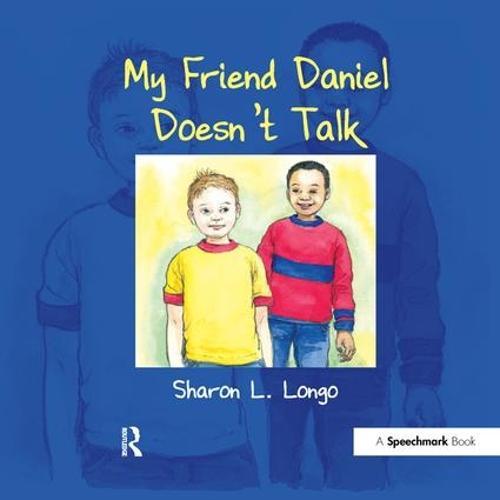 My Friend Daniel Doesn't Talk (Paperback)