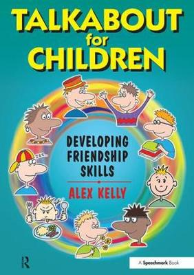 Talkabout for Children 3: Developing Friendship Skills - Talkabout (Paperback)