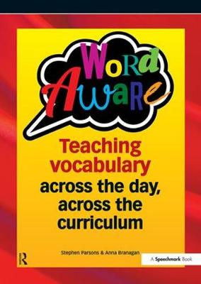 Word Aware: Teaching vocabulary across the day, across the curriculum (Paperback)