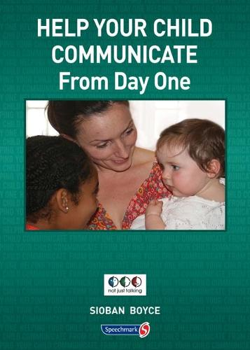 Helping Your Child Communicate 0-5 (Paperback)