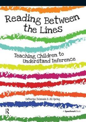 Reading Between the Lines: Understanding Inference (Paperback)
