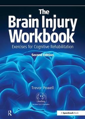 The Brain Injury Workbook: Exercises for Cognitive Rehabilitation (Paperback)