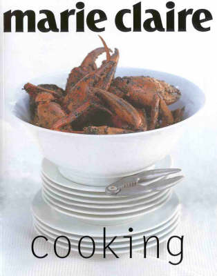 """""""Marie Claire"""" Cooking - Marie Claire Series (Paperback)"""