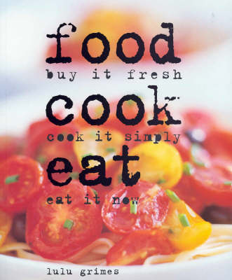 Food Cook Eat (Hardback)