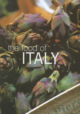 The Food of Italy (Hardback)