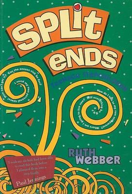 Split Ends: Teenage Stepchildren (Paperback)