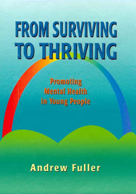 From Surviving to Thriving: Promoting Mental Health in Young People (Paperback)