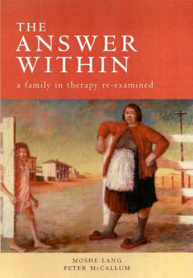 The Answer within: A Family in Therapy RE-Examined (Paperback)