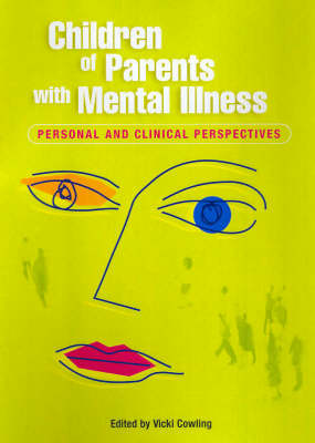 Children of Parents with Mental Illness 2: Personal and Clinical Perspectives (Paperback)