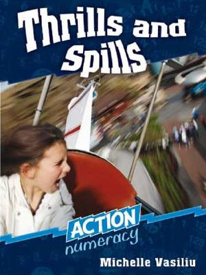Thrills and Spills - Action Numeracy (Paperback)