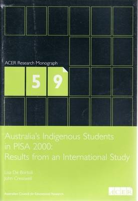 Australia's Indigenous Students in PISA 2000: Results from an International Study (Paperback)