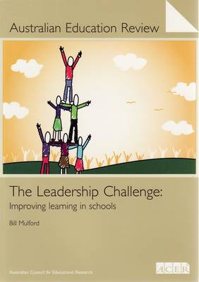 Australian Education Review No. 53: The Leadership Challenge (Paperback)