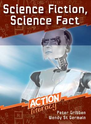 Science Fiction, Science Fact - Action Literacy (Paperback)