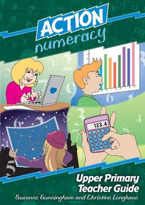 Action Numeracy - Upper Primary Teacher Guide - Action Numeracy (Paperback)