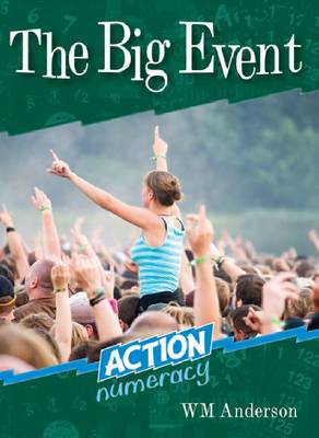 The Big Event - Action Numeracy (Paperback)