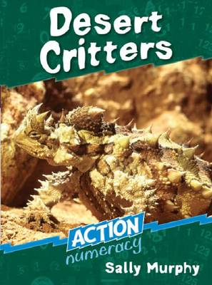 Desert Critters - Action Numeracy (Paperback)