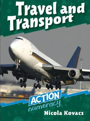 Travel and Transport - Action Numeracy (Paperback)