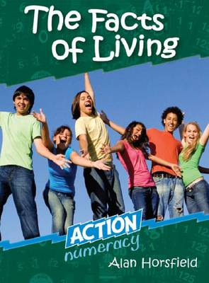 The Facts of Living - Action Numeracy (Paperback)