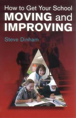 How to Get your School Moving and Improving (Paperback)