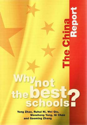 Why not the Best Schools?: The China Report (Paperback)