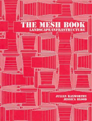 The Mesh Book: Landscape/Infrastructure (Paperback)