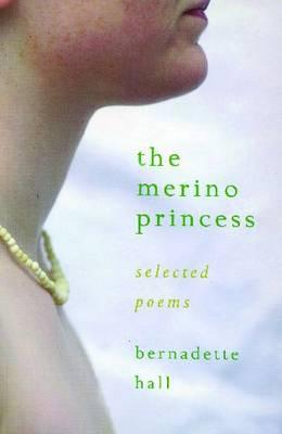 The Merino Princess: Selected Poems (Paperback)