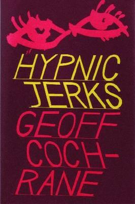 Hypnic Jerks (Paperback)