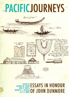 Pacific Journeys: Essays in honour of John Dunmore (Paperback)