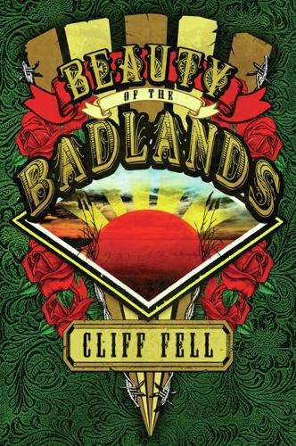 Beauty of the Badlands (Paperback)