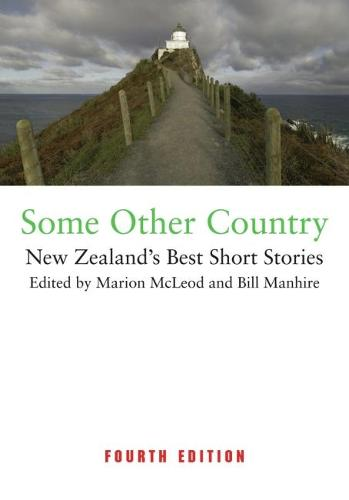 Some Other Country: New Zealands Best Short Stories (fourth ed) (Paperback)