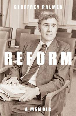 Reform: A Memoir (Paperback)