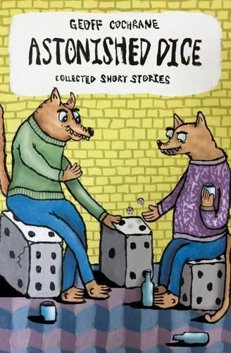 Astonished Dice: Collected Short Stories (Paperback)