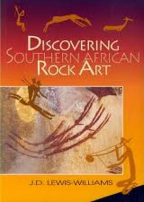Discovering Southern African Rock Art (Paperback)