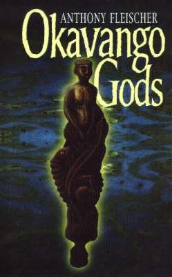 Okavango Gods (Paperback)