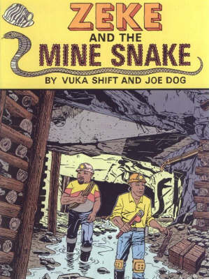 Zeke and the Mine Snake (Paperback)