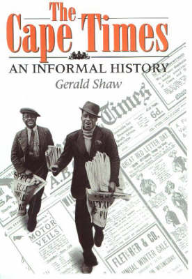 The Cape Times: An Informal History (Book)