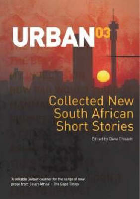 Urban '03: New South African short stories (Paperback)