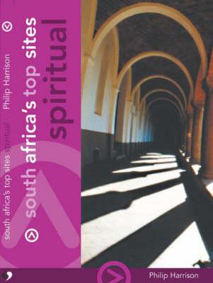 South Africa's top sites: Spiritual (Paperback)