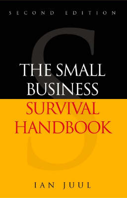 The Small Business Survival Handbook (Paperback)