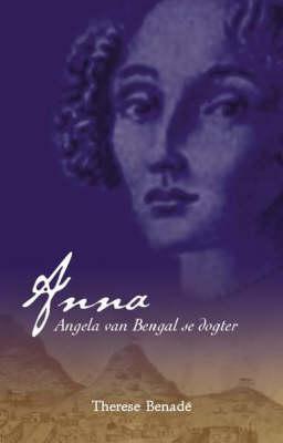 Anna: Dogter Van Engela Van Bengale (Paperback)