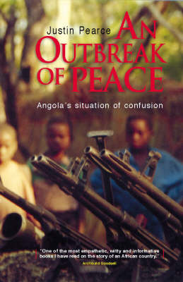 An Outbreak of Peace: Angola's Situation of 'Confusion' (Paperback)