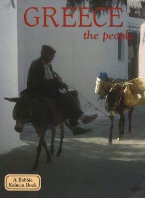 Greece, the People - Lands, Peoples & Cultures (Hardback)
