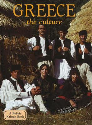 Greece, the Culture - Lands, Peoples & Cultures (Hardback)